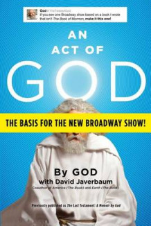 An Act of God av David Javerbaum (Heftet)