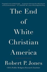 Omslag - The End of White Christian America