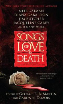 Songs of Love and Death av George R R Martin og Gardner Dozois (Heftet)