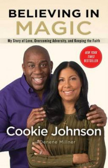 Believing in Magic: My Story of Love, Overcoming Adversity, and Keeping the Faith av Cookie Johnson (Innbundet)