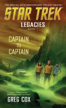 Legacies: Book 1: Captain to Captain av Greg Cox (Heftet)
