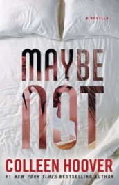 Maybe Not av Colleen Hoover (Heftet)