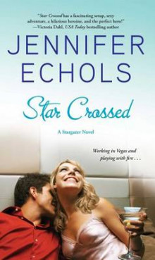 Star Crossed av Jennifer Echols (Heftet)