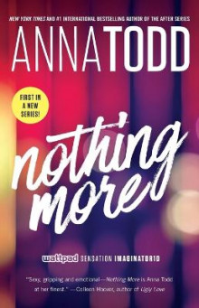Nothing More av Anna Todd (Heftet)