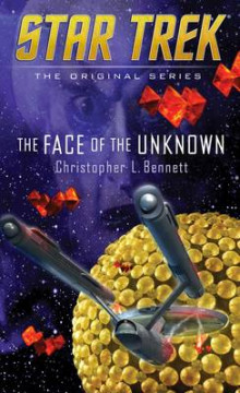 The Face of the Unknown av Christopher L. Bennett (Heftet)
