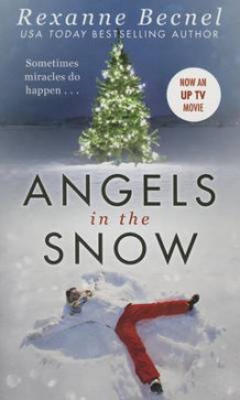 Angels in the Snow av Rexanne Becnel (Heftet)