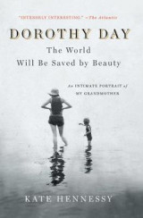 Omslag - Dorothy Day: The World Will Be Saved by Beauty