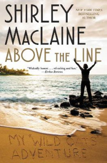 Above the Line av Shirley MacLaine (Heftet)