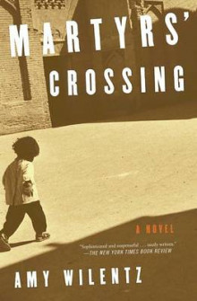 Martyrs' Crossing av Amy Wilentz (Heftet)