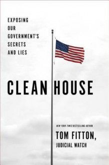 Clean House av Tom Fitton (Innbundet)