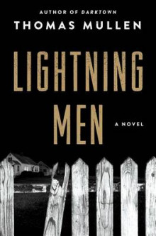 Lightning Men av Thomas Mullen (Innbundet)