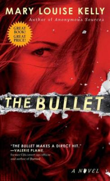 The Bullet av Mary Louise Kelly (Heftet)