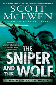 The Sniper and the Wolf av Scott McEwen (Heftet)