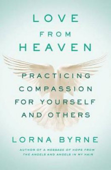 Love from Heaven av Lorna Byrne (Innbundet)