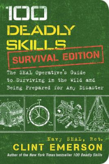 100 Deadly Skills: Survival Edition av Clint Emerson (Heftet)