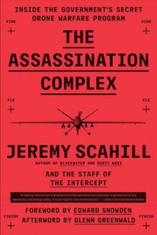 The Assassination Complex av Jeremy Scahill og The Staff of the Intercept (Heftet)