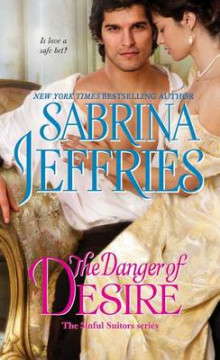 The Danger of Desire av Sabrina Jeffries (Heftet)