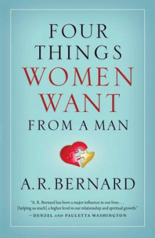 Four Things Women Want from a Man av REV A R Bernard (Innbundet)