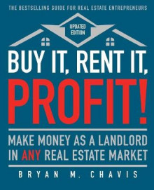 Buy It, Rent It, Profit! (Updated Edition) av Bryan M Chavis (Heftet)