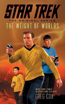 Star Trek: The Original Series: The Weight of Worlds av Greg Cox (Heftet)