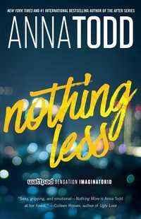 Nothing Less av Anna Todd (Heftet)