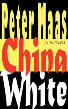 China White av Peter Maas (Heftet)