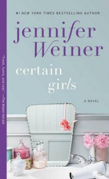 Certain Girls av Jennifer Weiner (Heftet)