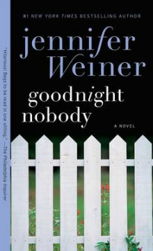 Goodnight Nobody av Jennifer Weiner (Heftet)