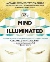 The Mind Illuminated av Jeremy Graves, Matthew Immergut og Dr John Yates (Heftet)