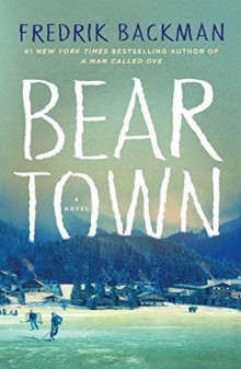 Beartown av Fredrik Backman (Innbundet)