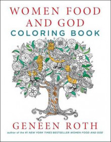 Women Food and God Coloring Book av Geneen Roth (Heftet)