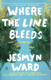 Where the Line Bleeds av Jesmyn Ward (Heftet)
