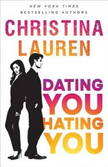 Dating You / Hating You av Christina Lauren (Heftet)