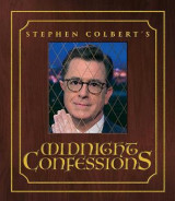 Omslag - Stephen Colbert's Midnight Confessions