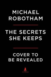 The Secrets She Keeps av Michael Robotham (Innbundet)