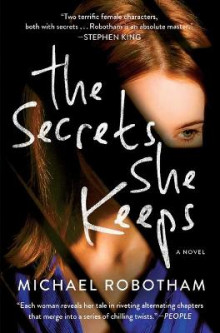 The Secrets She Keeps av Michael Robotham (Heftet)