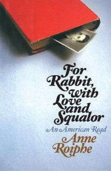 For Rabbit, with Love and Squalor av Anne Roiphe (Heftet)