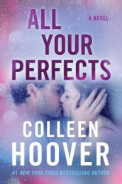 All Your Perfects av Colleen Hoover (Innbundet)
