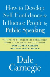 Omslag - How to Develop Self-Confidence and Influence People by Public Speaking