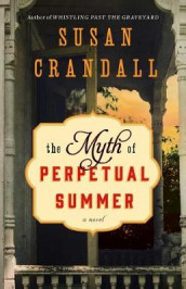 The Myth of Perpetual Summer av Susan Crandall (Heftet)