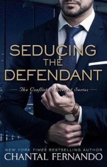 Seducing the Defendant av Chantal Fernando (Heftet)