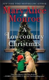 A Lowcountry Christmas av Mary Alice Monroe (Heftet)