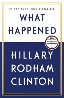 What Happened av Hillary Rodham Clinton (Heftet)