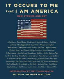 It Occurs to Me That I Am America av Richard Russo, Joyce Carol Oates, Neil Gaiman, Lee Child og Mary Higgins Clark (Innbundet)