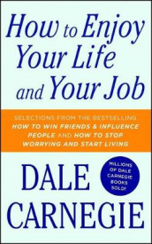 How to Enjoy Your Life and Your Job av Dale Carnegie (Heftet)