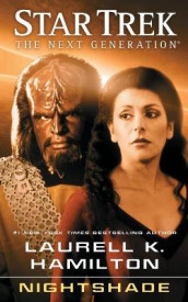 Star Trek: The Next Generation: Nightshade, Volume 24 av Laurell K Hamilton (Heftet)