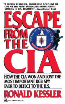 Escape from the CIA av Ronald Kessler (Heftet)