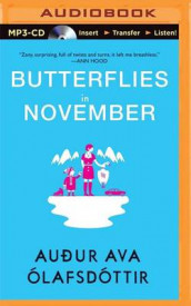 Butterflies in November av Audur Ava Olafsdottir (Lydbok-CD)