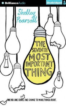 The Seventh Most Important Thing av Shelley Pearsall (Lydbok-CD)