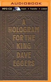 A Hologram for the King av Dave Eggers (Lydbok-CD)